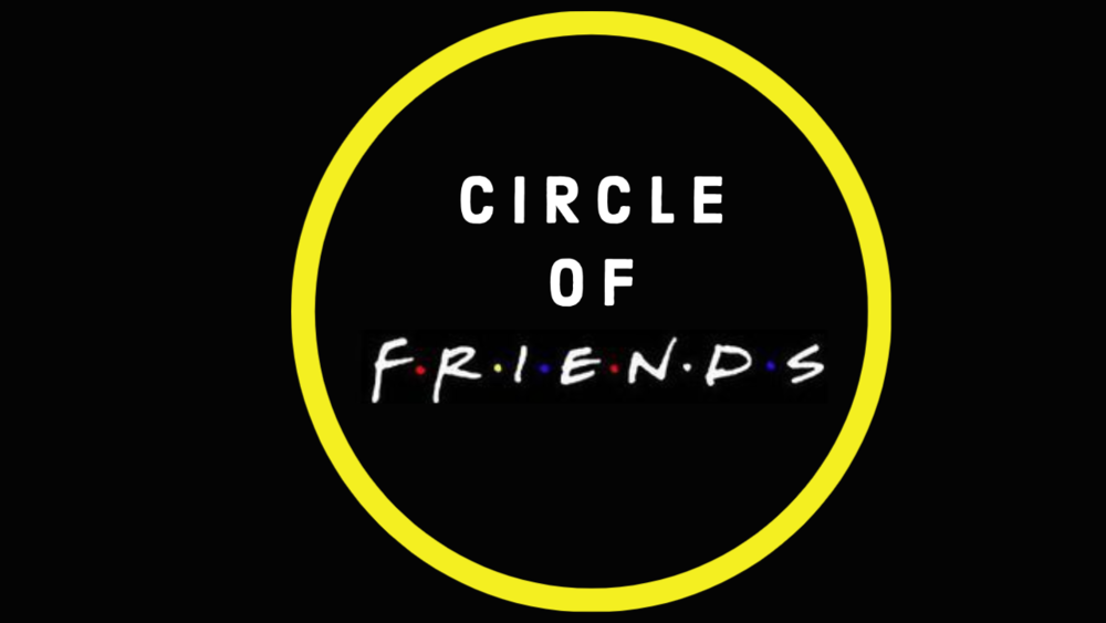A message from Circle of Friends Staff