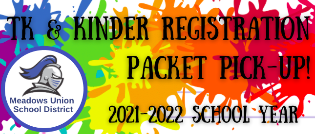 2021-2022 TK & Kinder Registration Packet Pick-up